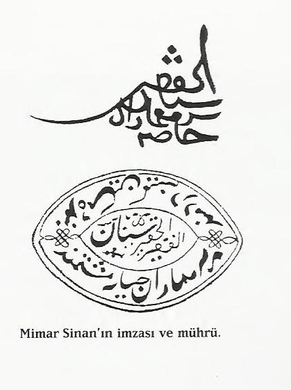 Mimar Sinan'ın imzası ve mührü